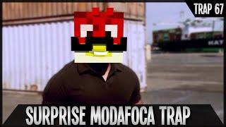 getlinkyoutube.com-[TRAP 67] Surprise Modafoca Trap
