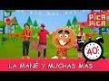 Pica-Pica: La mané y muchas más... 40 minutos