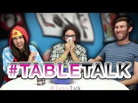 Weirdest #TableTalk Ever?!