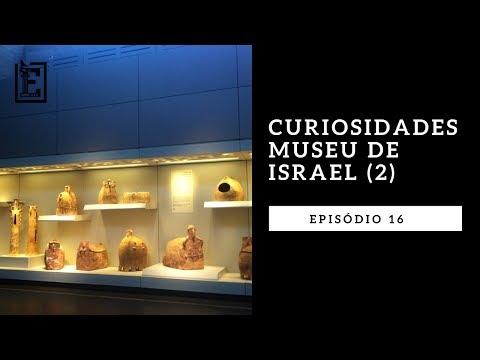 MUSEU DE ISRAEL (parte 2)