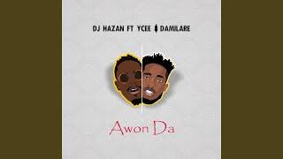 Awon Da (feat. Ycee & Damilare)