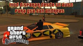 getlinkyoutube.com-Mod Disparar Desde Un Auto Para GTA San Andreas