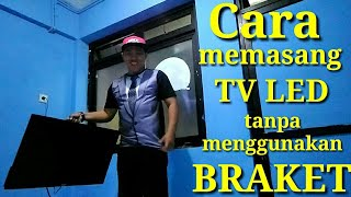 Cara Memasang TV tanpa Braket width=