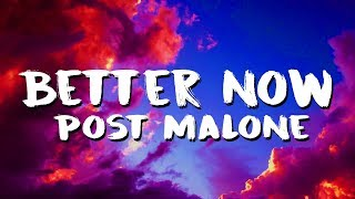 Post-Malone-Better-Now-LyricsLyric-Video width=