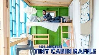 Tiny Cabin/House Raffle in Los Angeles- CAFAM Museum