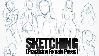 getlinkyoutube.com-SKETCHING - Practicing Female Poses