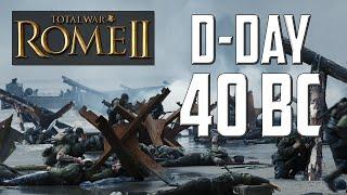 getlinkyoutube.com-Total War: Rome II - D-Day 40 BC ft. The Rambler, TWZone and WarriorofSparta!