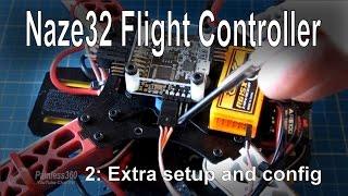 getlinkyoutube.com-(2/8) Naze32 Flight Controller - Extra setup steps and configuration