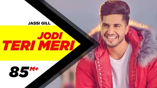 Jodi Teri Meri | Official Video | Jassi Gill | Desi Crew | Latest Song 2018 | Speed Records width=