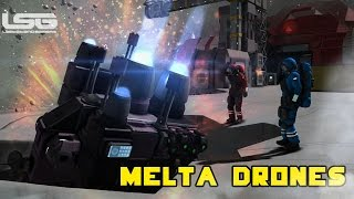 getlinkyoutube.com-Space Engineers - Melta Drones, Thermal Lance, Cutting Torch