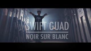 Swift Guad - Noir Sur Blanc