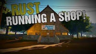 getlinkyoutube.com-Rust - Running a shop!