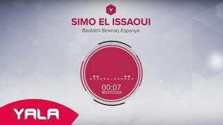 getlinkyoutube.com-Simo El Issaoui - Badlatni Bewraq Espanya (Audio) / سيمو العيساوي - بدلاتني بوراق اسبانيا