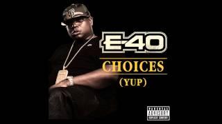 E-40 - Choices (Yup)