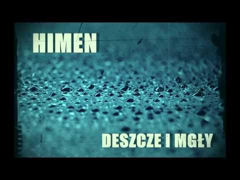 Himen ''Deszcze i mgły''