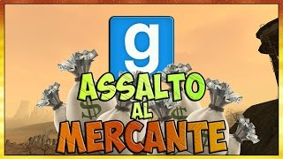 ASSALTO AL MERCANTE - Garry's Mod [ Gameplay ITA ] w/ Gabby