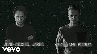 Jean-Michel Jarre, Armin van Buuren - Jean-Michel Jarre with Armin van Buuren Track Story