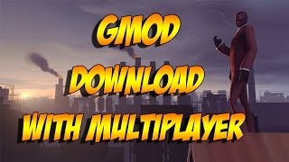 getlinkyoutube.com-How To Download Garry's Mod For Free, With Multiplayer (No Torrents)