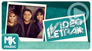 Trio Nascimento - Chegou o Avivamento - Vídeo da LETRA Oficial HD MK Music (VideoLETRA®)