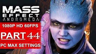 MASS EFFECT ANDROMEDA Gameplay Walkthrough Part 44 [1080p HD 60FPS PC] - Peebee Loyalty Mission