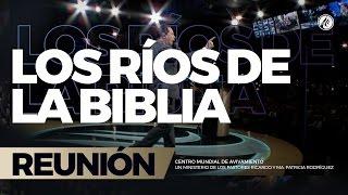 Los Ríos de la Biblia 17 Mar 2017 - CENTRO MUNDIAL DE AVIVAMIENTO