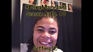 (REVIEW) Being Mary Jane | Season 4: Ep. 10 | Getting It | Mid-Finale (RECAP)