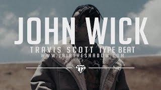 "getlinkyoutube.com-""FREE"" Travis Scott Type Beat - ""John Wick"" (Prod. By Jairtheshadow)"