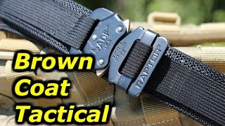 Brown Coat Tactical's EDC Belt: Exceptional Quality