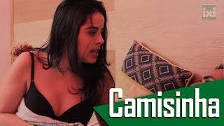 getlinkyoutube.com-CAMISINHA - ( Canal ixi )