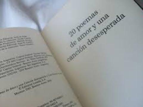 PABLO NERUDA. 20 POEMAS DE AMOR Y UNA CANCIÓN DESESPERADA