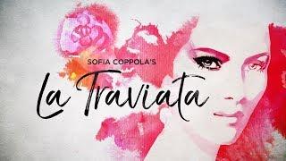 Sofia Coppola's La Traviata - Teatro dell'Opera di Roma