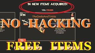 getlinkyoutube.com-TF2: How To Get Lots of FREE ITEMS 2016 (No Hacking/ No Downloading) -TEAM FORTRESS 2