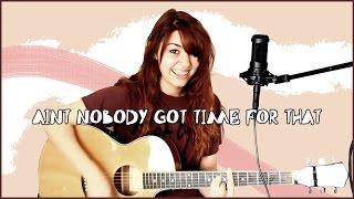 getlinkyoutube.com-Improvisando | Ain't Nobody Got Time For That Cover