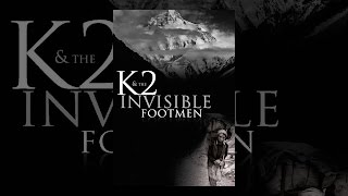 getlinkyoutube.com-K2 and the Invisible Footmen