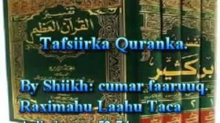 getlinkyoutube.com-Tafsiirka Qur'anka by Sheikh Cumar Faaruuq. Aali-Cimraan 52-74