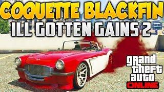 getlinkyoutube.com-GTA V Online COQUETTE BLACKFIN DLC ILL GOTTEN GAINS PARTE 2 Tuneado y Test y Como Conseguirlo GTA 5