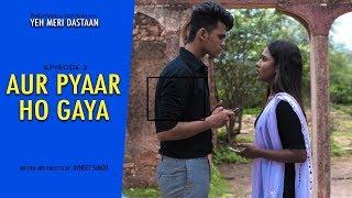 Aur Pyar Ho Gaya | EP02 | Yeh Meri Dastaan | Garvit Pandey | Jissa Paul