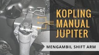 getlinkyoutube.com-Video Kopling Manual Jupiter - Mengambil Shift Arm