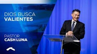 getlinkyoutube.com-Pastor Cash Luna - Dios Busca Valientes