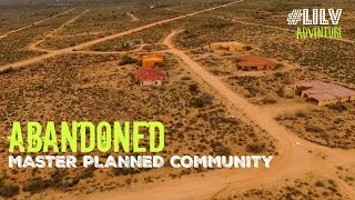 ABANDONED Places in Arizona - Master Planned Community