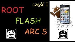 getlinkyoutube.com-Sony Xperia Arc S LT18i - Flash i root (update to 4.0.4)