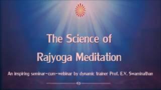 getlinkyoutube.com-The Science of Rajyoga Meditation