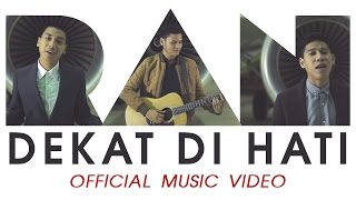 getlinkyoutube.com-RAN - Dekat di Hati (Official Music Video)