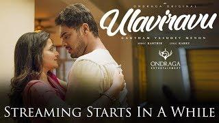 Ulaviravu Live | Gautham Vasudev Menon, Karthik, Madhan Karky & Sathish #OndragaOriginals