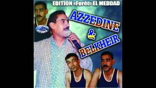 getlinkyoutube.com-EDITION FORET MEDDAD AZEDINE BELKHEIR KINDIR A TECHTANI