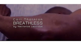Carl Thornton - Breathless Official Music Video