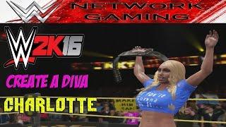 getlinkyoutube.com-WWE 2K16 Create a Diva Charlotte Community Creations PS4 / XBOX ONE