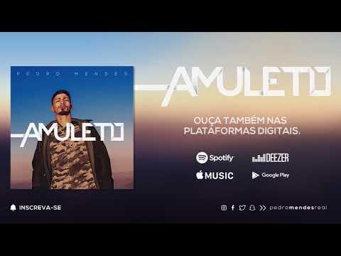Amuleto - Pedro Mendes
