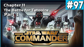 getlinkyoutube.com-Star Wars Commander Empire #97 - The Battle for Tatooine part1
