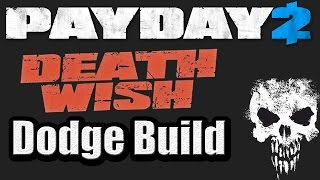 getlinkyoutube.com-Death Wish Dodge Build Guide   Payday 2